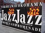 横濱ジャズプロムナードの告知看板